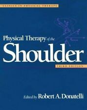 Physical Therapy of the Shoulder (Clinics in Physical Therapy)-ExLibrary
