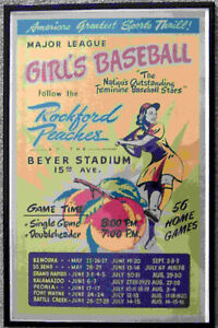 1988 Repo 1945 Girl's Baseball Rockford Peaches Framed Schedule Poster Champions