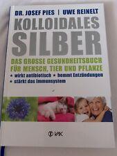 Kolloidales Silber Josef Pies Buch Wie Neu Silberwasser