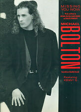 """MICHAEL BOLTON """"MISSING YOU NOW"""" PIANO/VOCAL/GUITAR CHORDS SHEET MUSIC RARE 1991"""