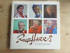 Rolf Harris Signed Book, A Life in Art Unused, and a signed print, self portrait
