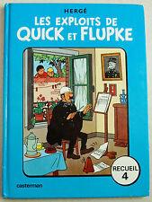 Les Exploits de Quick et Flupke ; Recueil 4  HERGE éd Casterman