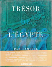 C1 SAMIVEL Tresor de l EGYPTE Epuise ILLUSTRE Arthaud GRAND FORMAT