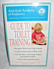 NEW Guide to Toilet Training by Mark L. Wolraich, M.D. (2003, Paperback)