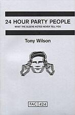 24 Hour Party People, Tony Wilson  Factory Records/Haçienda (Paperback) New Book