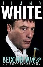 Jimmy White: Second Wind, By Jimmy White,in Used but Acceptable condition
