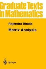 Matrix Analysis: By R Bhatia, Rajendra Bhatia