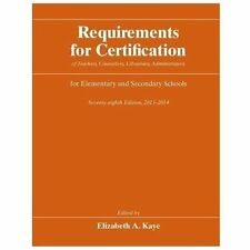 Requirements for Certification of Teachers, Counselors, Librarians, Administrato
