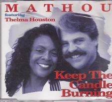 Mathou Feat Thelma Houston-Keep The Candle Burning cd maxi single
