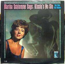 Martha Schlamme - Says Kissin's No Sin LP Mint- E-4190 Vinyl 1963 Record