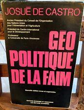 Josué de Castro: Géo politique de la faim - les éditions ouvrières 1971