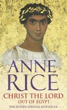 (Good)-Christ the Lord: Out of Egypt (Paperback)-Anne Rice-0099460165