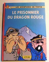 PASTICHE - Tintin. Le prisonnier du Dragon rouge Album cartonné. Tibet la suite
