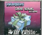 CD 15T CLAUDE BOLLING BIG BAND CINEMADREAMS DE 1996 NEUF SCELLE