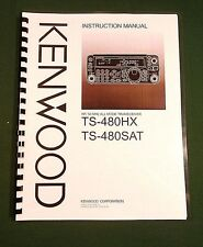 Kenwood TS-480SAT / TS-480HX Instruction Manual: Card Stock Covers & 32lb Paper!