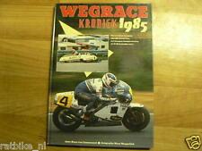 WEGRACE KRONIEK 1985,COVER SPENCER HONDA HRC ,GRESINI,MANG,DORFLINGER,MOTO GP