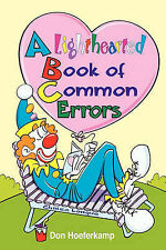 NEW A Lighthearted Book of Common Errors by Don Hoeferkamp