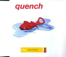 Quench Maxi CD Hope Remix - France (EX+/EX)