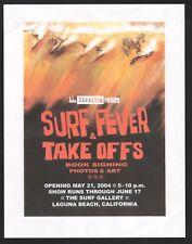 John Severson Surf Fever Take Offs flyer poster 2004