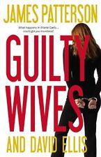 Guilty Wives by James Patterson, David Ellis