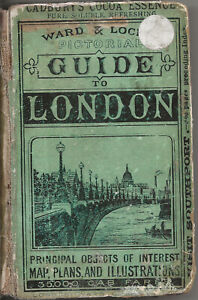 VERY EARLY WARD & LOCK'S PICTORIAL GUIDE TO LONDON - 1881 - VERY RARE!