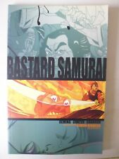 BASTARD SAMURAI - BOOK 1 : IMAGE COMICS SOFTCOVER GRAPHIC NOVEL