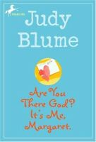 Are You There God? Its Me, Margaret by Judy Blume