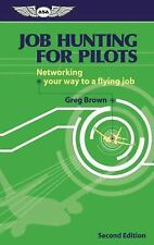 Job Hunting for Pilots: Networking your way to a flying job (Pilot Jobs)