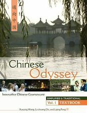 CHINESE ODYSSEY SIMPLIFIED AND TRADITIONAL: Innovative Language Courseware - V