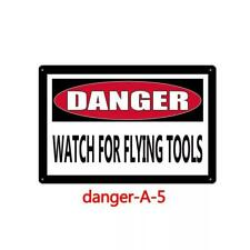 Metal Sign Warning Caution Danger Watch Flying Tools Home Store Wall Poster Cave