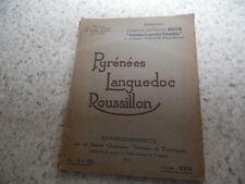 1934.Renseignements touristiques Pyrénées Languedoc Roussillon..