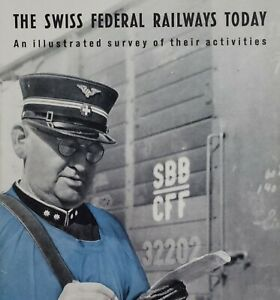 1948 The Swiss Federal Railways Today Illustrated Survey of their Activities