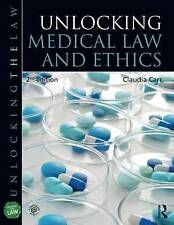 Unlocking Medical Law and Ethics 2e (Unlocking the Law), Good Condition Book, Ca