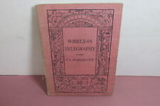Wireless Telegraphy by C. L. Fortescue, 1913, rare book, illustrated