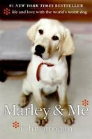 Marley and Me by John Grogan.  #1 Bestseller.  Hardcover - very good condition!