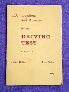 150 Questions and Answers For The Driving Test 1978 by G.A. Taylor