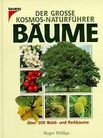 Der große Kosmos- Naturführer Bäume. Über 500 Wald- und ... | Buch | Zustand gut