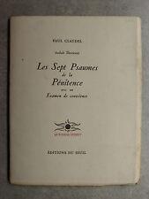 Paul Claudel LES SEPT PSAUMES DE LA PÉNITENCE Éd du Seuil 1945 LE BUISSON ARDENT