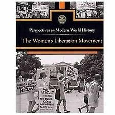 The Women's Liberation Movement (Perspectives on Modern World History), Engdahl,
