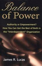 Balance of Power: Authority or Empowerment?  How You Can Get the Best of Both in