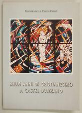 Frinzi MILLE ANNI CRISTIANESIMO CASTEL D'AZZANO Giubileo 2000 1999 Verona