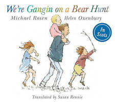We're Going on Bear Hunt in Scots by Michael Rosen (Paperback, 2016)