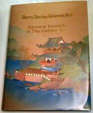 Barry Davies Oriental Art:  Japanese Enamels of the Golden Age Exhibition 3/1990