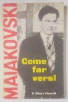 COME FAR VERSI Maiakowski I edizione settembre 1961 Editori Riuniti enciclopedia