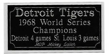 Detroit Tigers 1968 World Series Champions engraving, nameplate