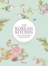 The Korean Kitchen - 75 Healthy, Delicious and Easy Recipes English Version