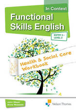 Functional Skills English in Context Health & Social Care Workbook-ExLibrary