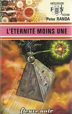 FLEUVE NOIR - ANTICIPATION N° 734 : L'ETERNITE MOINS UNE - PETER RANDA - TTBE !