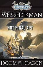 Dragonships of Vindras Ser.: Doom of the Dragon by Tracy Hickman and Margaret Weis (2016, Hardcover, Revised edition)