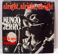 """MUNGO JERRY - Alright, Alright, Alright (Pye) - '73 France press - 7""""/45rpm w/PS"""